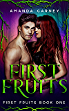 First Fruits: A Dark Vampire Romance