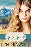 Tame A Wild Wind (Tame Series Book 2)