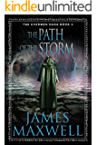 The Path of the Storm (The Evermen Saga Book 3)