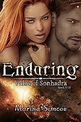Enduring (Valos of Sonhadra Book 8) Kindle Edition