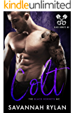 Colt (The Black Hornets MC Book 4)
