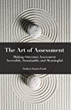 The Art of Assessment: Making Outcomes Assessment Accessible, Sustainable, and Meaningful