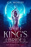The Wolf King's Bride (Fate of Imperium Book 1)