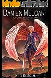 DAMIEN MELQART (volume 1): La Città degli Esiliati