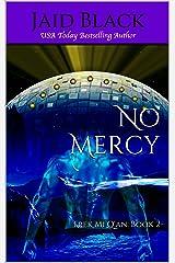 No Mercy (Trek Mi Q'an Book 2) Kindle Edition