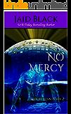 No Mercy (Trek Mi Q'an Book 2)