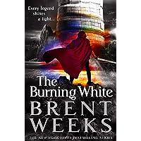 The Burning White (Lightbringer Book 5)