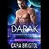 Darak: Dakonian Alien Mail Order Brides #1 (Intergalactic Dating Agency)