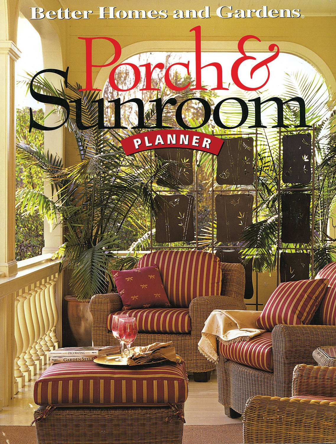 Porch Sunroom Planner Better Homes And Gardens Home Better Homes And Gardens 9780696222184 Amazon Com Books