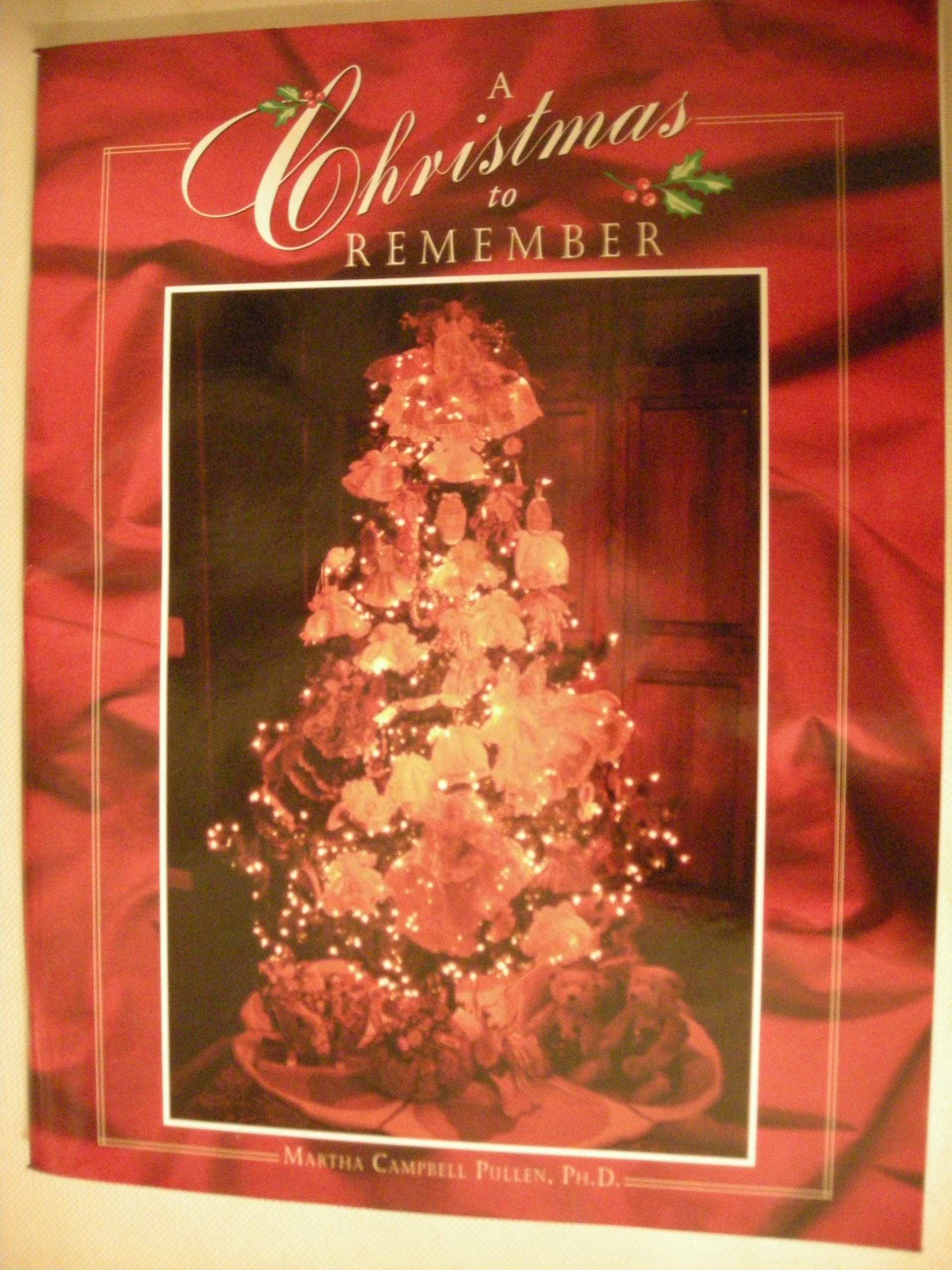 A Christmas to Remember: Amazon.co.uk: Ph.D. Martha Campbell Pullen ...