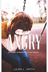 Angry: She was screaming to be heard…. (False Reflections Book 3) Kindle Edition