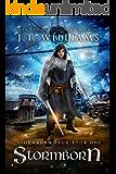 Stormborn: A Tale of the Dwemhar (Stormborn Saga Book 1)