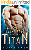 A Titaness for the Titan (TITANS Book 5)