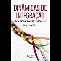 Dinâmicas de integração: Para formar grupos vencedores