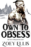 Own To Obsess (Myth of Omega Book 8)