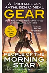 People of the Morning Star: A People of Cahokia Novel (Book One of the Morning Star Series) (North America's Forgotten Past) Mass Market Paperback