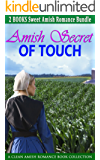 Amish Romance: Amish Secret of Touch (Contemporary Urban Power of Love Billionaire Western Romance) (New Adult and College Sports Football Collection Historical Short Stories Book 0) (English Edition)