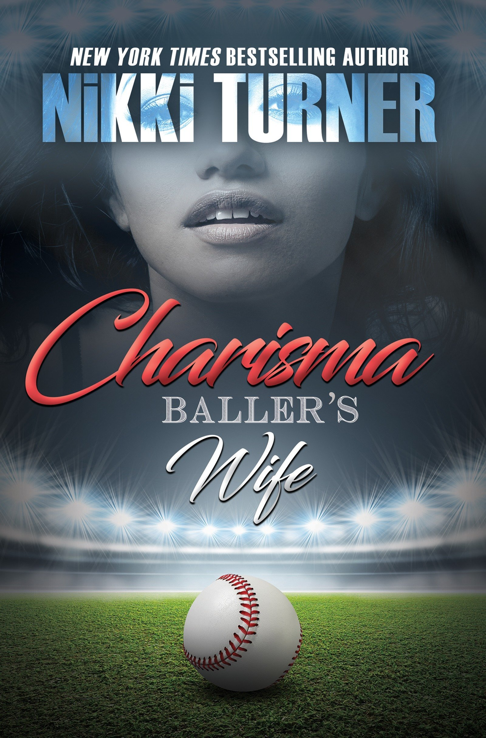 Charisma: Baller's Wife