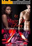 Mate of Fire: BWWM Paranormal Romantic Suspense (Dracon Mates Book 3)
