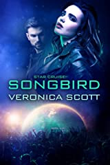 Star Cruise: Songbird: The Sectors SF Romance Series Kindle Edition