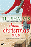 Chasing Christmas Eve: Heartbreaker Bay Book 4