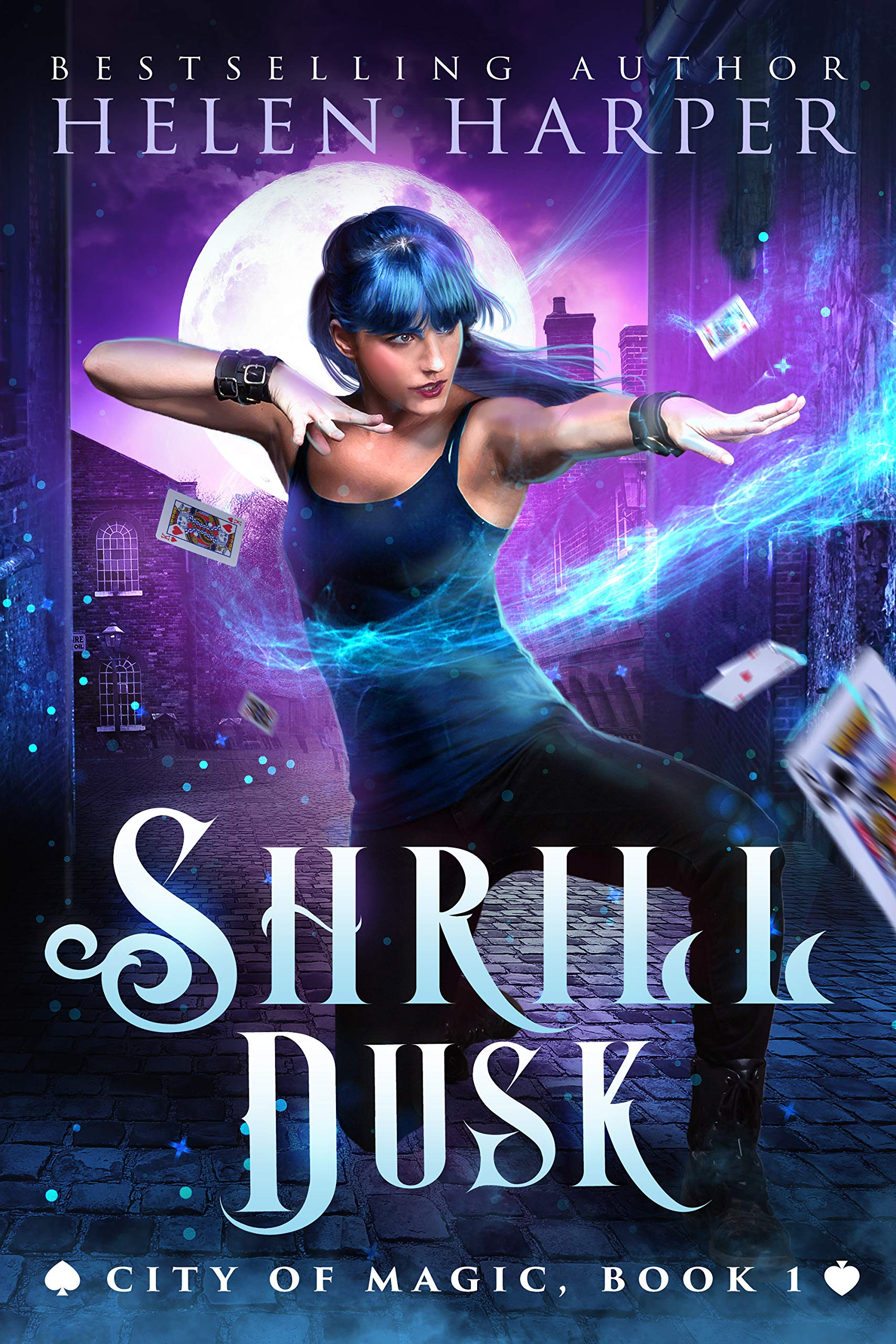 Shrill Dusk  City Of Magic Book 1   English Edition