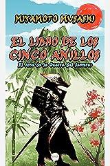 El Libro de los Cinco Anillos: El Arte de la Guerra del Samurai (Spanish Edition) Kindle Edition