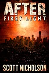 After: First Light (AFTER post-apocalyptic series, Book 0) Kindle Edition