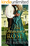 His Summer Rose (A Regency Holiday Romance Book 4)
