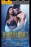 Russian Billionaire's Sextuplet Baby Miracle: A BWWM Romance