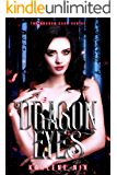 Dragon Eyes: A Reverse Harem Dragon Romance