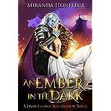 An Ember in the Dark (Dark-Elves of Nightbloom Book 3)