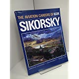 The Aviation Careers of Igor Sikorsky