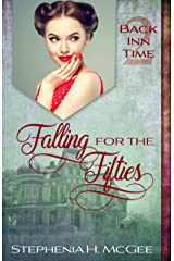 Falling for the Fifties: A Time Travel Historical Romance (The Back Inn Time Series Book 2) Kindle Edition