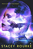 Apocalypse Five (Archive of the Fives Book 1)