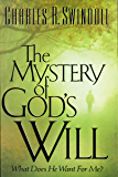 The Mystery of God's Will: What Does He Want For Me?