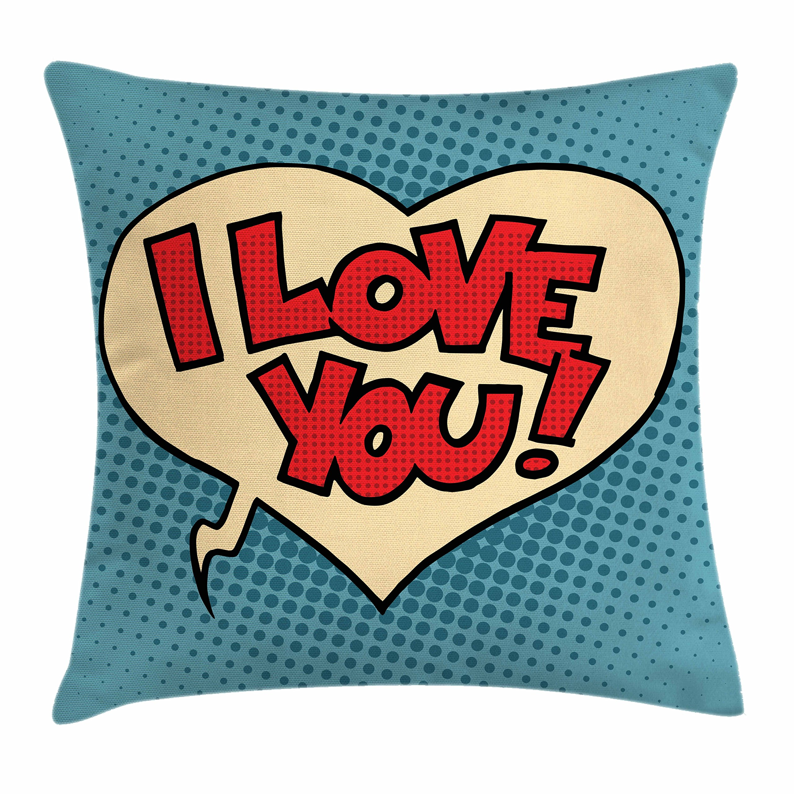 Ambesonne I Love You Throw Pillow Cushion Cover, Pop Style Comic Strip Valentine's Bubble Artistic Cartoon Graphic, Decorative Square Accent Pillow Case, 18 X 18 inches, Petrol Blue Red Ivory