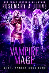 Vampire Mage (Rebel Angels Book 4) Kindle Edition