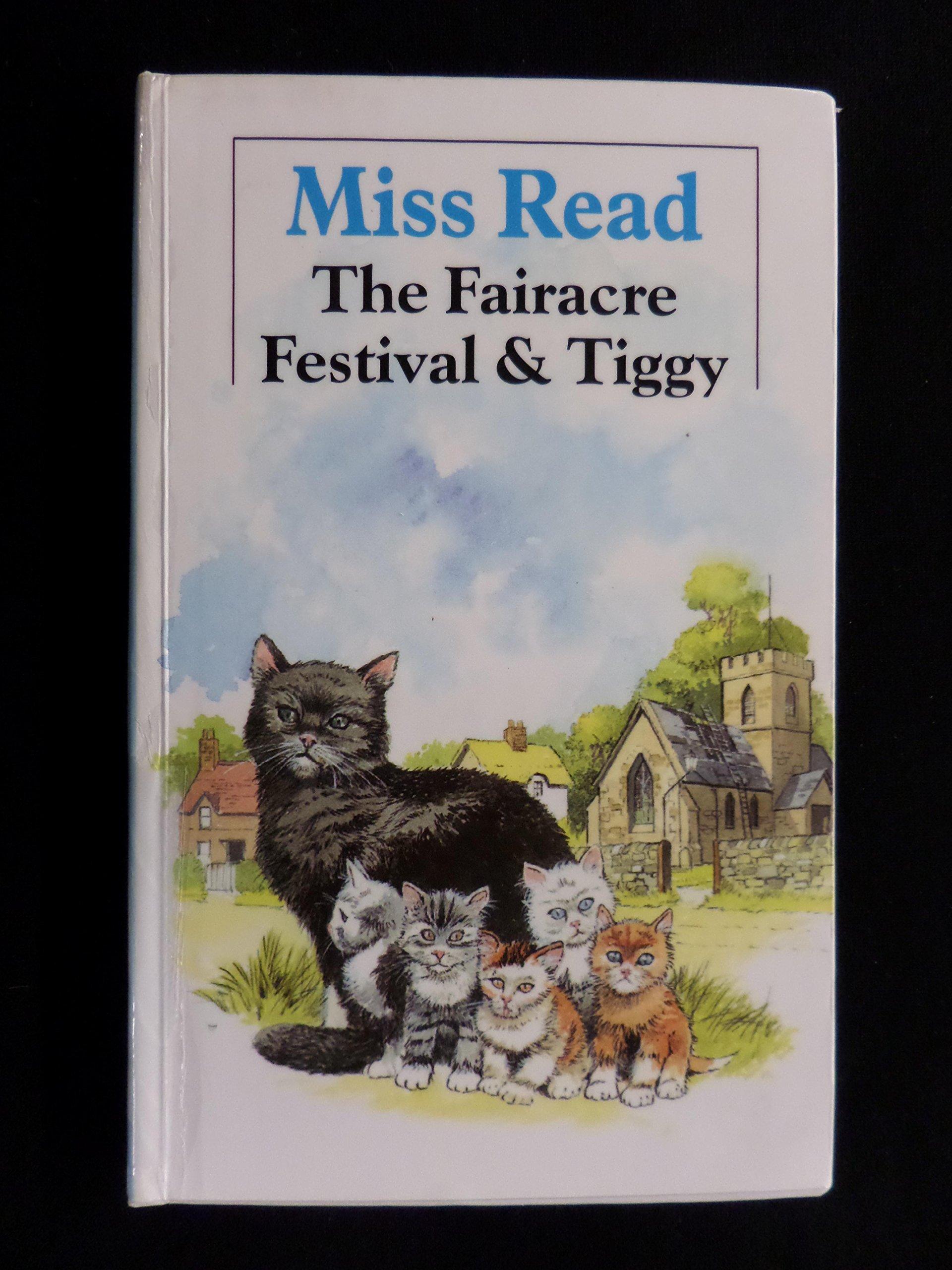 The Fairacre Festival & Tiggy (The Fairacre Series #7) (Miss Read) pdf epub