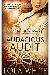 Audacious Audit (The Double O Saga Book 2) Kindle Edition
