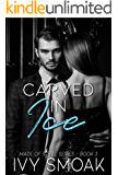 Carved in Ice (Made of Steel Series Book 3)
