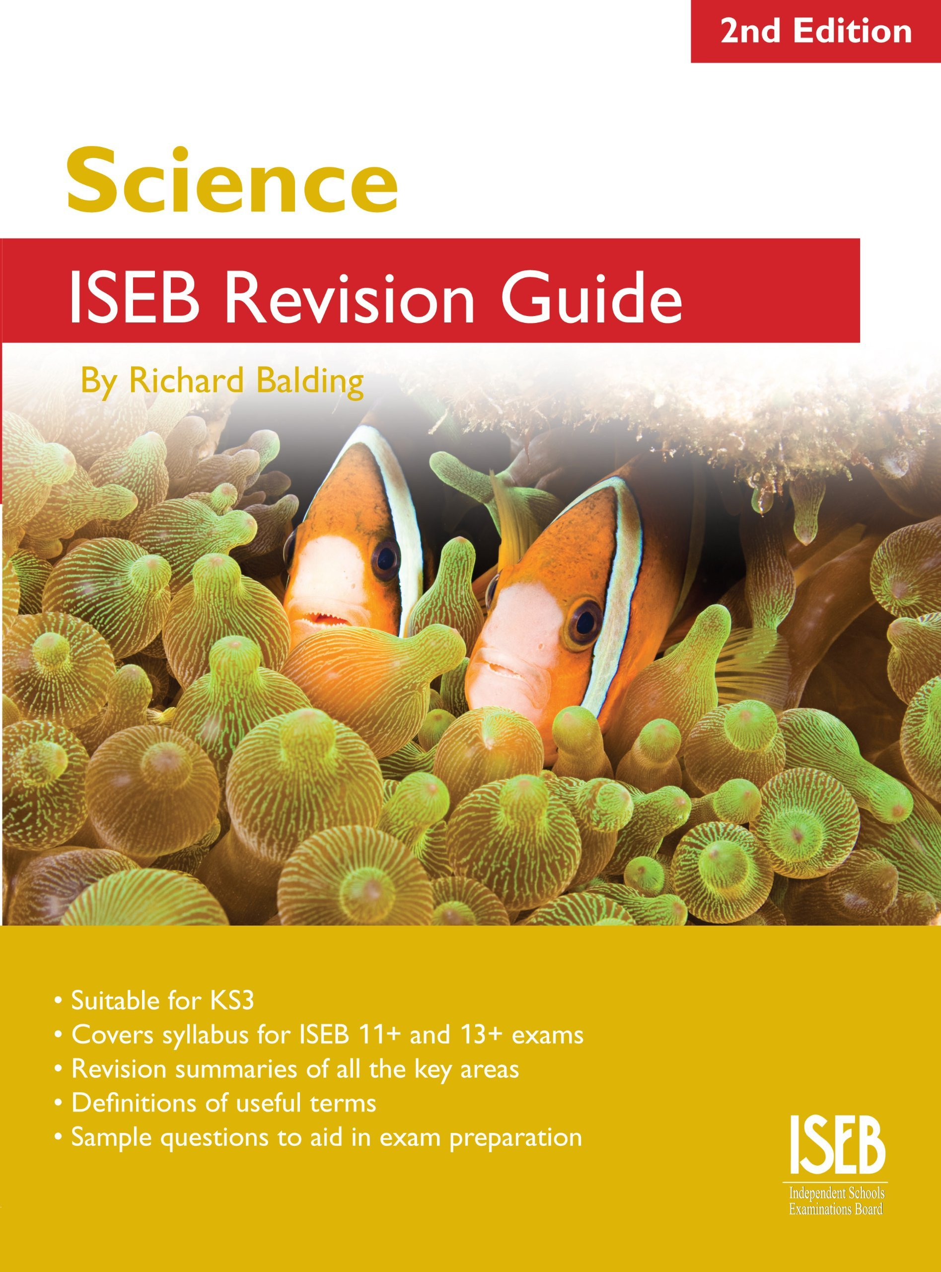 Science ISEB Revision Guide 2nd edition: A Revision Book for Common  Entrance (ISEB Revision Guides) by Richard Balding (14-Sep-2011) Paperback:  Richard ...