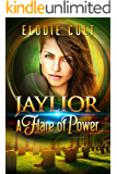 A Flare Of Power (The Jaylior Series Book 2)