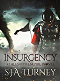 Insurgency (Tales of the Empire Book 4) (English Edition)