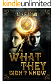 What They Didn't Know: A YA Paranormal Novel (English Edition)