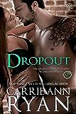 Dropout: A Montgomery Ink Bonus Romance