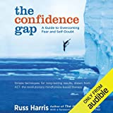 The Confidence Gap: A Guide to Overcoming Fear