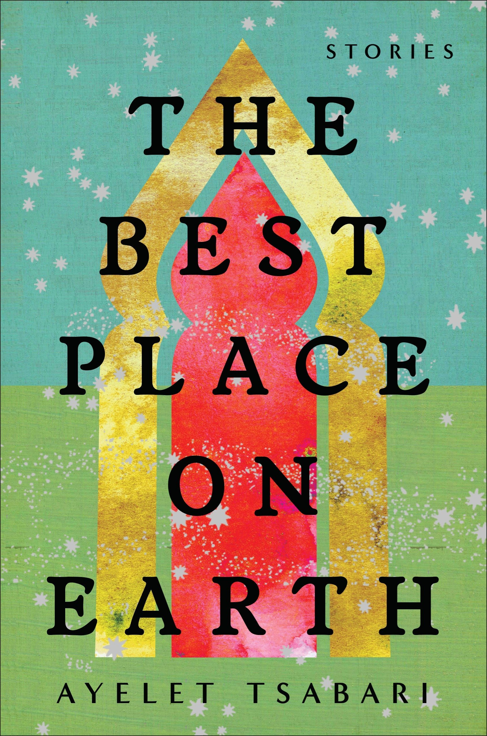 The Best Place on Earth: Stories PDF