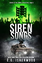 Siren Songs: Sirens of the Zombie Apocalypse, Book 2 Kindle Edition