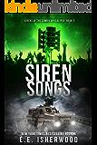Siren Songs: Sirens of the Zombie Apocalypse, Book 2